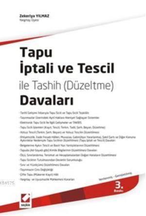Tapu İptali ve Tescil ile Tashih (Düzeltme) Davaları