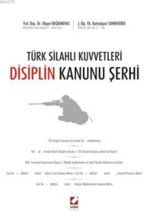 Türk Silahlı Kuvvetleri Disiplin Kanunu Şerhi