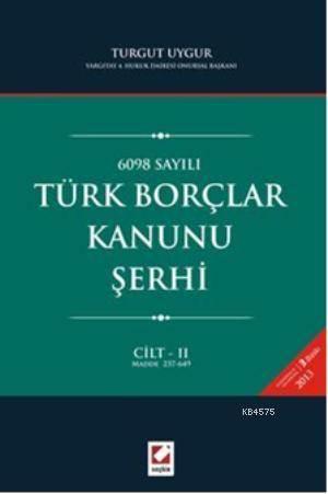 Türk Borçlar Kanunu Serhi (2 Cilt)