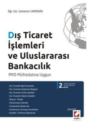 Dış Ticaret İşlemleri ve Uluslararası Bankacılık