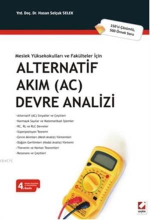 Alternatif Akim (AC) Devre Analizi; 150si Çözümlü 500 Örnek Soru