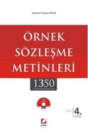 Örnek Sözlesme Metinleri; 1350 Seçilmis Örnek Sözlesme Metni