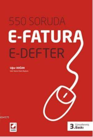 550 Soruda E-Fatura, E-Defter