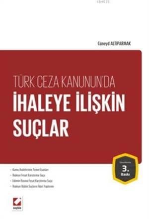 Türk Ceza Hukukunda Ihaleye Iliskin Suçlar