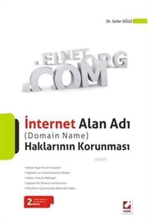 Internet Alan Adi (Domain Name) Haklarinin Korunmasi