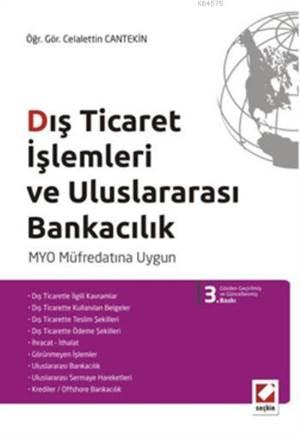 Dis Ticaret Islemleri ve Uluslararasi Bankacilik; MYO Müfredatina Uygun
