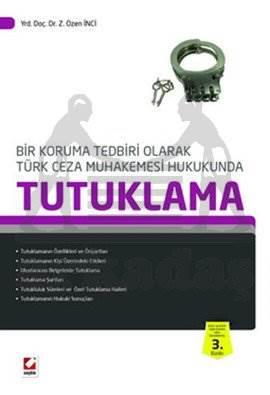 Türk Ceza Muhakemesi Hukukunda Tutuklama