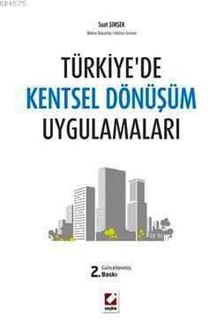 Türkiye'de Kentsel Dönüşüm Uygulamaları