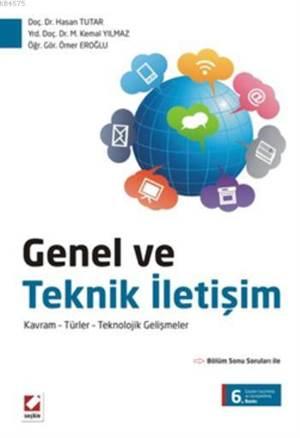 Genel ve Teknik Iletisim; Kavram - Türler - Teknolojik Gelismeler