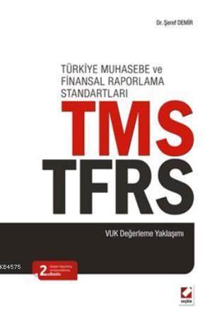 TMS  TFRS (VUK Degerleme Yaklasimi)