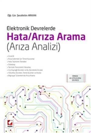 Elektronik Devrelerde Hata/Ariza Arama