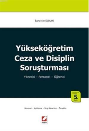 Yüksekögretim Ceza ve Disiplin Sorusturmasi; Yönetici  Personel  Ögrenci