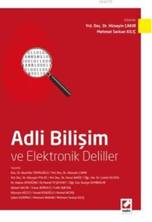 Adli Bilisim ve Elektronik Deliller