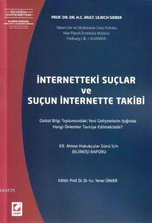 Internetteki Suçlar ve Suçun Internetteki Takibi