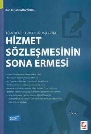 Türk Borçlar Kanununa Göre Hizmet Sözlesmesinin Sona Ermesi