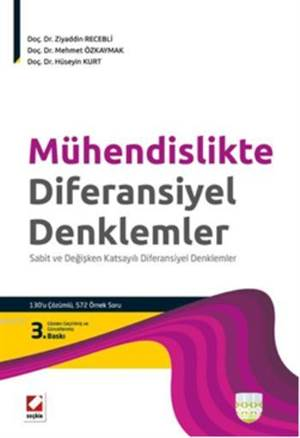 Mühendislikte Diferansiyel Denklemler; Sabit ve Degisken Katsayili Diferansiyel Denklemler