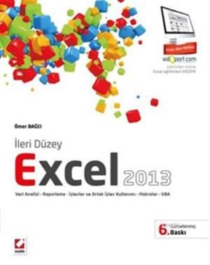 Ileri Düzey Excel 2013; Veri Analizi  Raporlama Islevler ve Ortak Islev Kullanimi  Makrolar  VBA