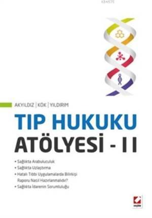Tip Hukuku Atölyesi - II