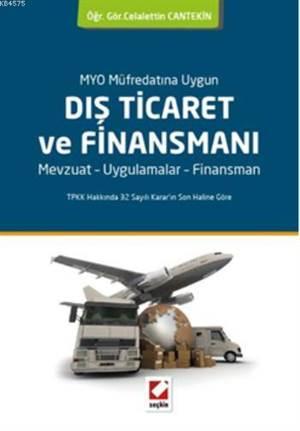 Dis Ticaret ve Finansmani; Mevzuat - Uygulamalar - Finansman