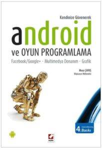 Android ve Oyun Programlama Facebook/Google+ – Multimedya Donanım – Grafik