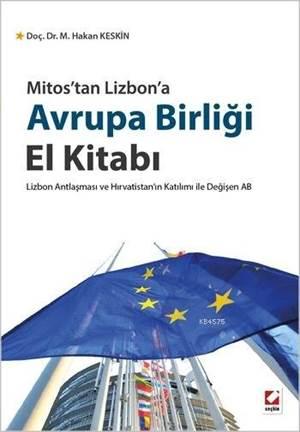 Avrupa Birligi El Kitabi; Lizbon Antlasmasi ve Hirvatistan'in Katilimi ile Degisen AB