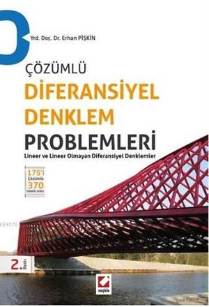 Çözümlü Diferansiyel Denklem Problemleri; Lineer ve Lineer Olmayan Diferansiyel Denklemler