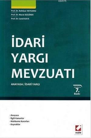 Idari Yargi Mevzuati; Anayasa - Idari Yargi