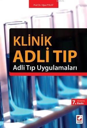 Klinik Adli Tip; Adli Tip Uygulamalari