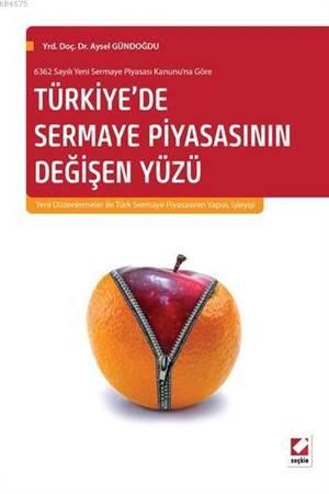 Türkiye'de Sermaye Piyasasının Değişen Yüzü