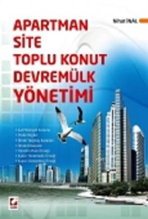 Apartman,Site,Toplu Konut,Devremülk Yönetimi