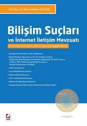 Bilişim Suçları ve İnternet İletişim Mevzuatı