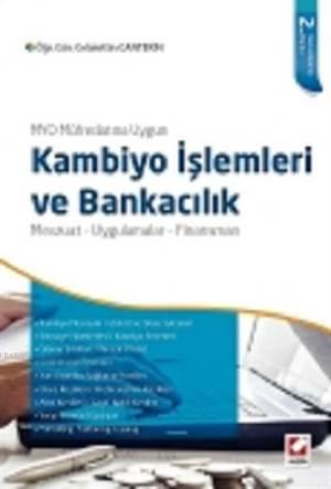 Kambiyo İşlemleri ve Bankacılık; Mevzuat-Uygulamalar-Finansman