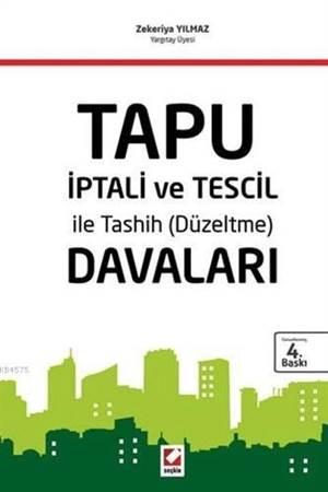 Tapu İptali ve Tescil ileTashih (Düzeltme) Davaları