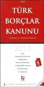 Türk Borçlar Kanunu / Karşılaştırmalı – Gerekçeli
