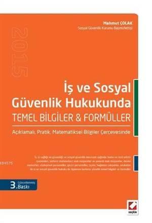 Sosyal Güvenlik ve İş Hukukunda Temel Bilgiler & Formüller