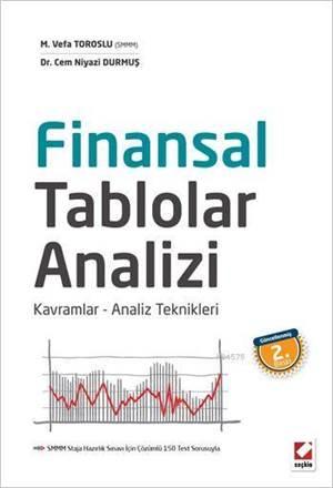Finansal Tablolar Analizi; Kavramlar - Analiz Teknikleri