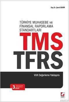 Türkiye Muhasebe ve Finansal Raporlama Standartları TMS - TFRS
