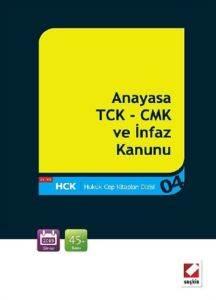 Anayasa - TCK - CMK ve İnfaz Kanunu