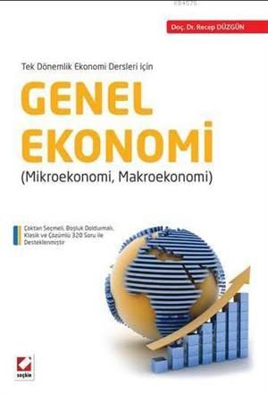 Genel Ekonomi (Mikroekonomi-Makroekonomi)