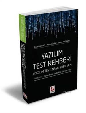 """""""Yazılım Test Rehberi (Yazılım Testi Nasıl Yapılır?) """""""