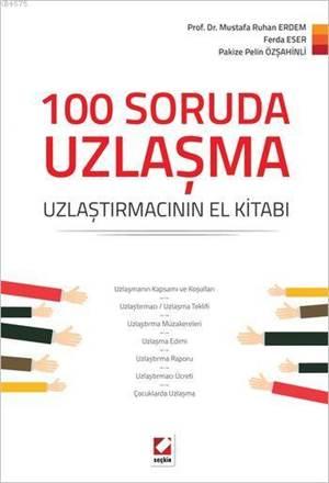 100 Soruda Uzlaşma