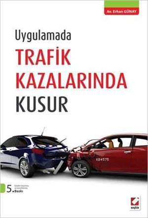 Trafik Kazalarında Kusur