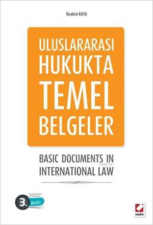 Uluslararası Hukukta Temel Belgeler; Basic Documents In International Law