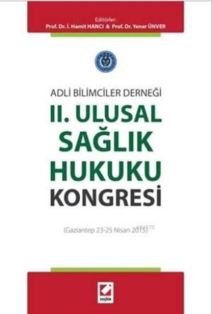 Iı. Ulusal Sağlık Hukuku Kongresi (Gaziantep 23 – 25 Nisan 2015)