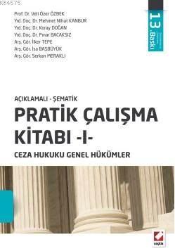 Pratik Çalışma Kitabı – I, Ceza Hukuku Genel Hükümler