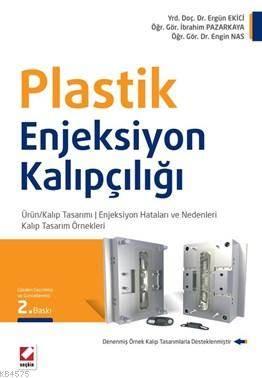 Plastik Enjeksiyon Kalıpçılığı