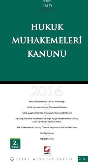 Hukuk Muhakemeleri Kanunu (LMD ? 2A)