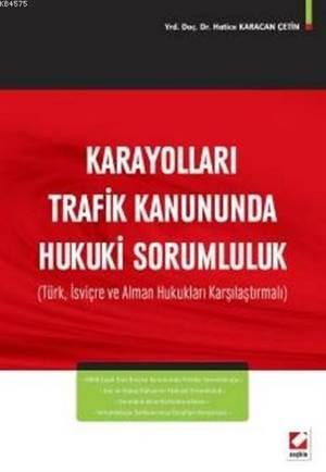 Karayolları Trafik Kanununda Hukuki Sorumluluk