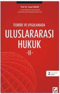 Teori ve Uygulamada Uluslararası Hukuk – 2