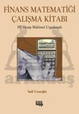 Finans Matematiği Çalışma Kitabı (3. Basım)